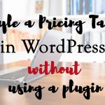 Adding a Styled Pricing Table in WordPress Without a Plugin